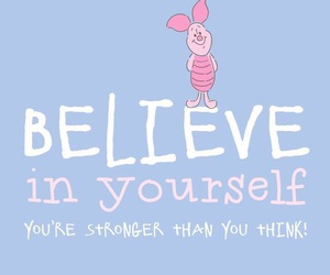 believe, piglet, and quotes image