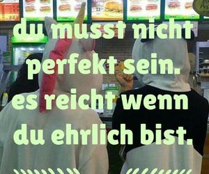 perfekt, ehrlichkeit, and mademyself image