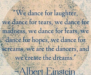 dance, Dream, and quote image
