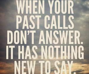 quotes, past, and life image