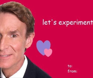 bill nye the science guy, valentine's day card, and humor image