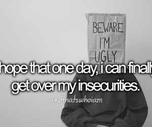 insecurity, hope, and quote image