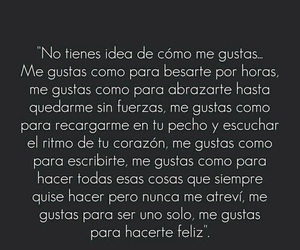 love, frases, and me gustas image
