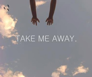 sky, quote, and away image