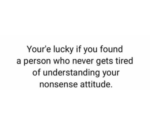 attitude, lucky, and never image