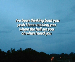 Lyrics, wallpaper, and thinking bout you image