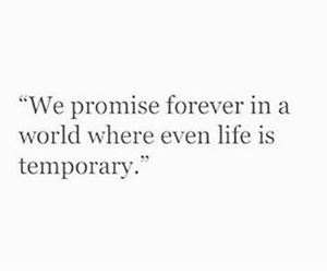 forever, promise, and temporary image