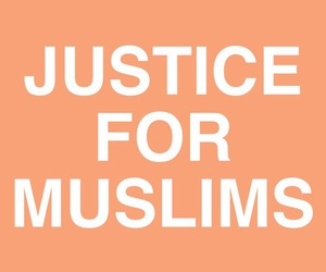 muslim, justice, and quotes image