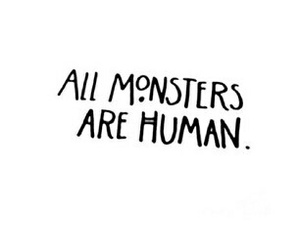 quote, monster, and human image