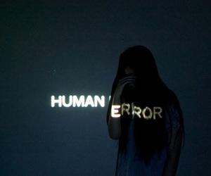 human, error, and grunge image
