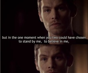 quote, klaus mikaelson, and stand by me image
