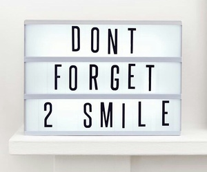 laugh, don't forget to smile, and life image