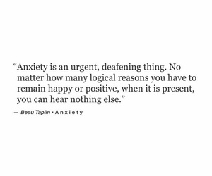 quotes, anxiety, and thoughts image
