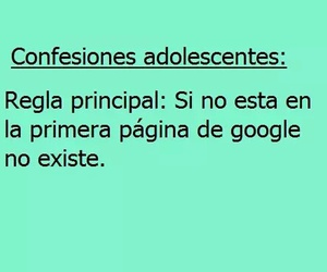 frases, google, and confesiones adolescentes image