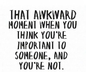 quotes, sad, and awkward image