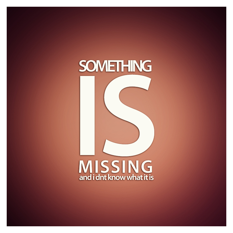 something is missing by sufined on we heart it