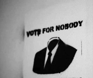 nobody, vote, and black and white image