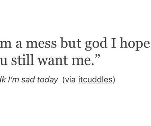 mess, hope, and quotes image