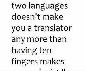 bilingual, languages, and true image
