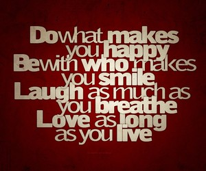 happy, live, and quote image