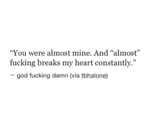 almost, brokenheart, and life image