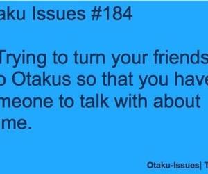 anime, Otaku, and otaku issues image