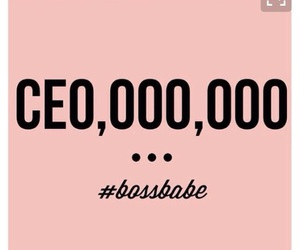 ceo, boss bitch, and boss babe image