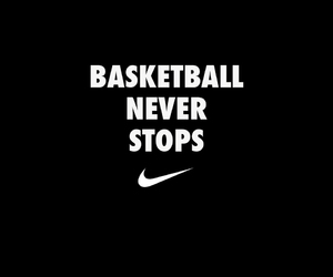 Basketball, nike, and never stop image