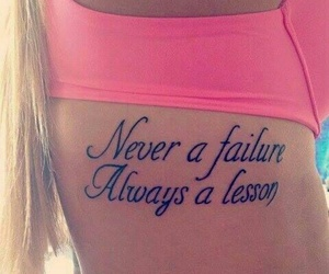 tattoo, lesson, and failure image