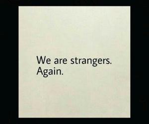 strangers, quotes, and sad image
