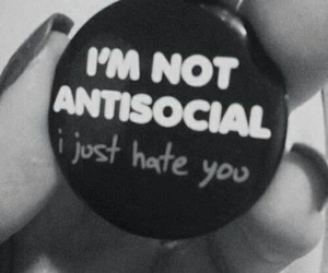 antisocial, hate, and black and white image