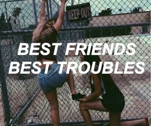 bff, friendship, and trouble image
