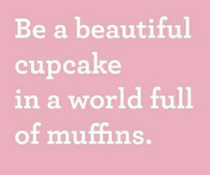 cupcake, muffin, and quotes image