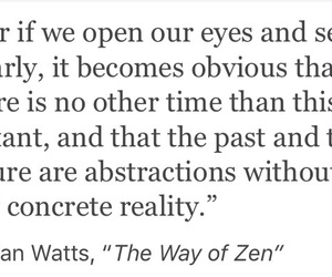 abstraction, alan watts, and beautiful image