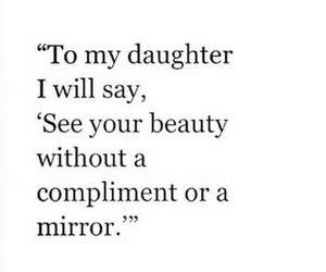 quote, beauty, and daughter image