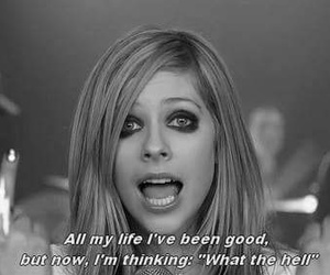 Avril Lavigne, frase, and what the hell image