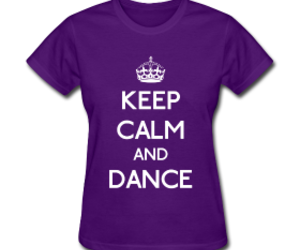 dance, keep calm, and shirt image