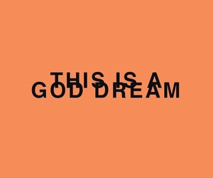 quotes, Dream, and god image