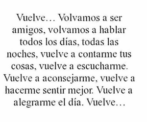love, vuelve, and frases image