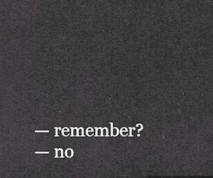 remember, no, and quotes image