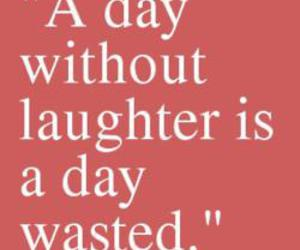 quotes, laugh, and laughter image