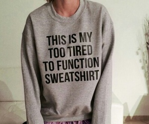 fashion, sweatshirt, and tired image
