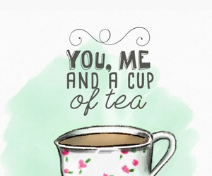 cup, tea, and you and me image