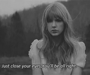 Taylor Swift, safe and sound, and black and white image