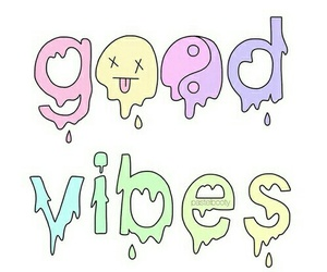 good vibes, overlays, and cute image