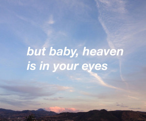 eyes, heaven, and quotes image