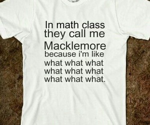 macklemore, math, and funny image