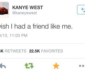 kanye west, friends, and quotes image