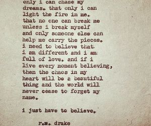 quote, believe, and r.m. drake image