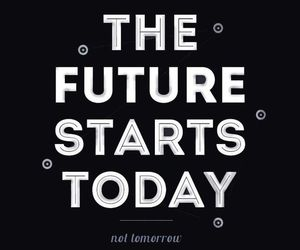 quotes, today, and future image